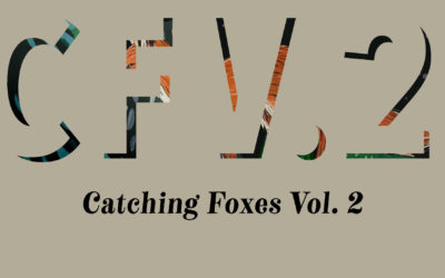 Catching Foxes Vol. 2