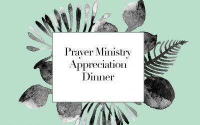 Prayer Ministry Appreciation Dinner