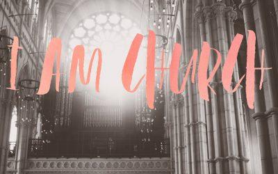 I AM CHURCH