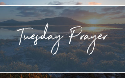 Tuesday Prayer