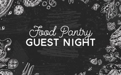 Food Pantry Guest Night