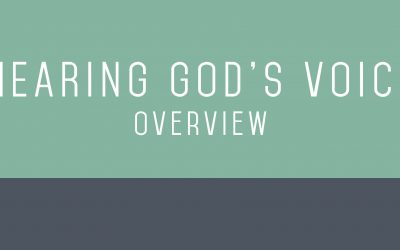 Hearing God's Voice Overview