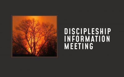 Discipleship Information Meeting