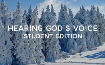 Hearing God's Voice Student Edition